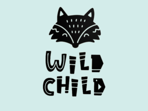 muursticker vos met tekst wild child