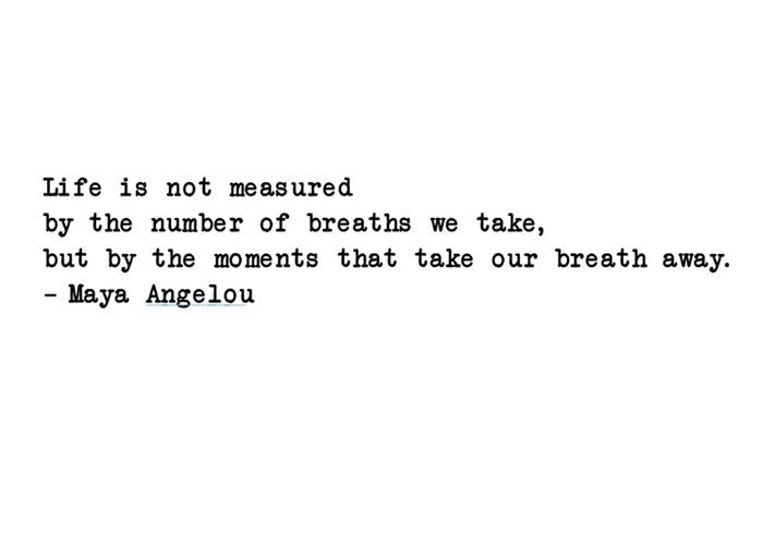 muursticker maya angelou life is not measured by the number of breaths we take but by the moments that take our breath away
